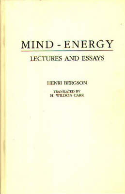 Mind-Energy: Lectures and Essays (Hardback)