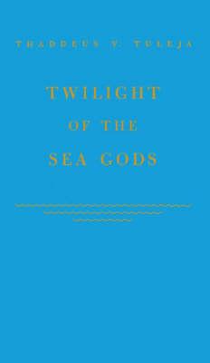 Twilight of the Sea Gods (Hardback)