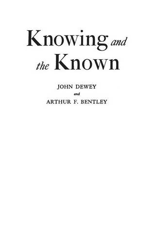 Knowing and the Known (Hardback)