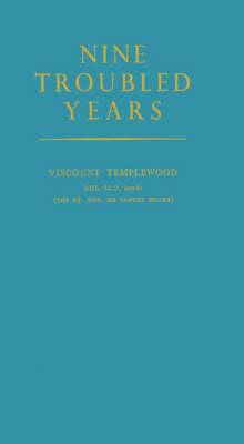 Nine Troubled Years. (Hardback)