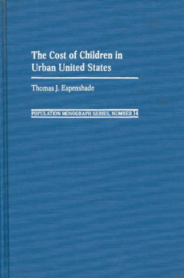 The Cost of Children in Urban United States (Hardback)