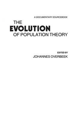 The Evolution of Population Theory: A Documentary Sourcebook (Hardback)