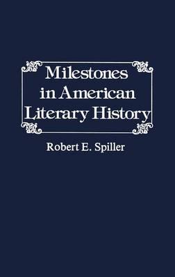 Milestones in American Literary History. (Hardback)