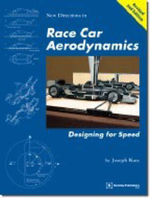 Race Car Aerodynamics: Designing for Speed - Technical (including tuning & modifying) (Paperback)