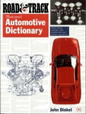 Road and Track Illustrated Automotive Dictionary (Paperback)