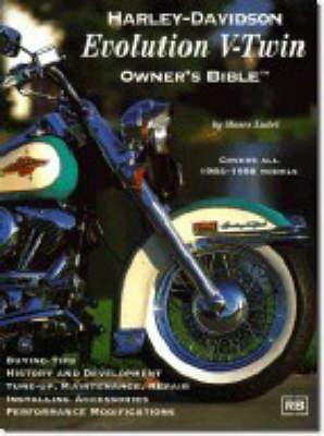 Harley-Davidson Evolution V-twin Owner's Bible (Paperback)
