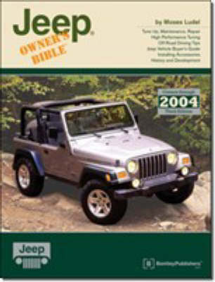 Jeep Owners Bible: A Hands on Guide to Getting the Most from Your Jeep - Marques & models (Paperback)