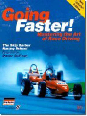 Going Faster: Mastering the Art of Race Driving (Paperback)