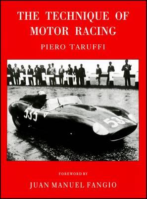 The Technique of Motor Racing (Hardback)