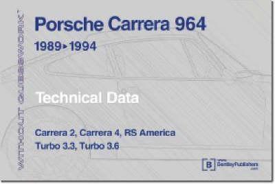 Without Guesswork: Porsche Carrera 89-94 Tecnician's Handbook (Paperback)