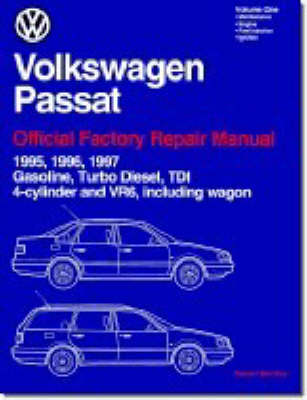 Volkswagen Passat Official Factory Repair Manual: 1995, 1996, 1997 Gasoline, Turbo Diesel, TDI, 4-cylinder and VR6, Including Wagon (Paperback)