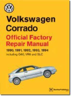 Volkswagen Corrado Official Factory Repair Manual 1990-94 - Official factory manuals (Paperback)