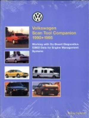 Volkswagen Scan Tool Companion, 1990-1995: Worthing with On-board Diagnostics (OBD) Data for Engine Management Systems (Paperback)
