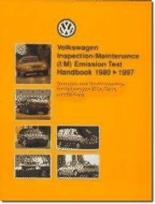 Volkswagen Inspection/maintenance (i/m) Emission Handbook 1980-97 (Paperback)