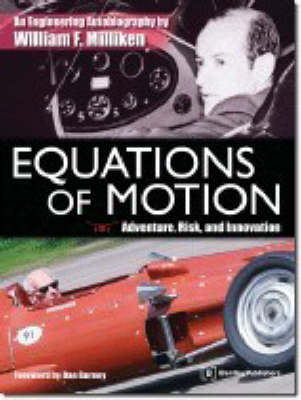 Equations of Motion: An Engineering Life in the American 20th Century by Bill Milliken (Paperback)