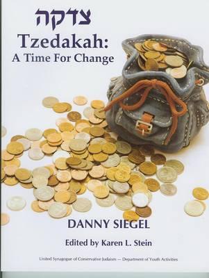 Tzedakah: A Time for Change (Paperback)