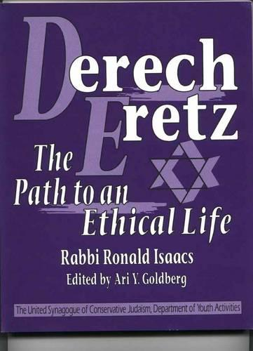 Derech Eretz: The Path To An Ethical Life (Paperback)