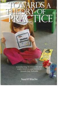 Towards a Theory of Practice (Paperback)