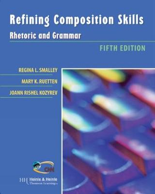 Refining Composition Skills: Rhetoric and Grammar (Paperback)