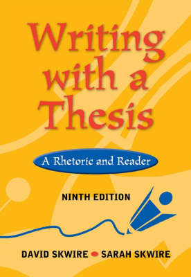 Writing with A Thesis 9e Infot (Paperback)