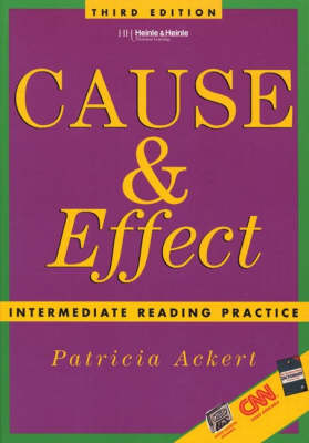 Cause and Effect: Intermediate Reading Practice (Paperback)