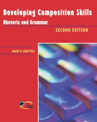Developing Composition Skills - Rhetoric and Grammar (Paperback)