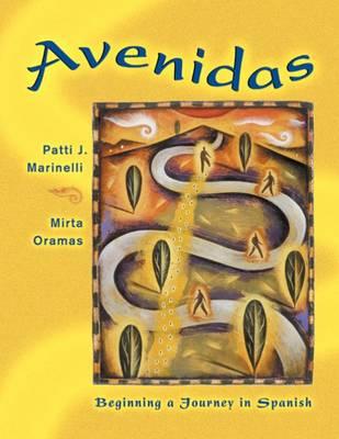 Avenidas: Beginning a Journey in Spanish