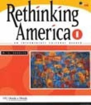Rethinking America 1: An Intermediate Cultural Reader (Paperback)