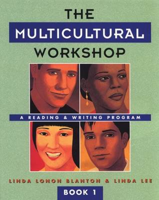 The Multicultural Workshop 1: A Reading and Writing Program (Paperback)