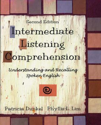 Intermediate Listening Comprehension: Understand and Recalling Spoken English (Paperback)