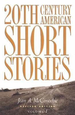 20th Century American Short Stories: Volume 1 (Paperback)