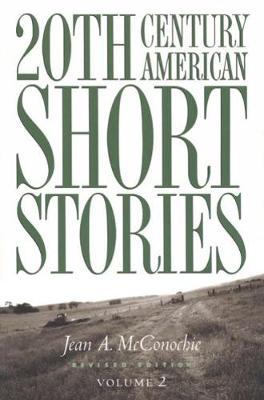 20th Century American Short Stories: Volume 2 (Paperback)