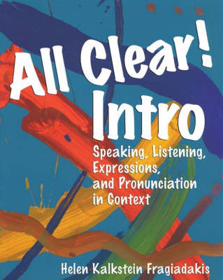 All Clear! Intro: Speaking, Listening, Expressions and Pronunciation in Context (Paperback)