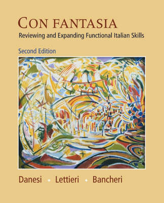 Con Fantasia Text: Reviewing and Expanding Functional Italian Skills (Paperback)