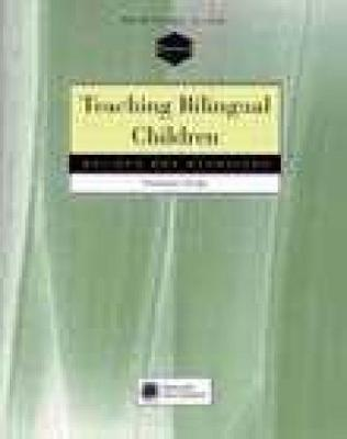 Teaching Bilingual Children: Beliefs and Behaviors (Paperback)