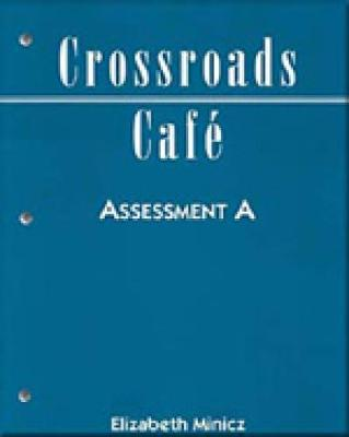 Crossroads Cafe: Assessment Pkg. A (Paperback)