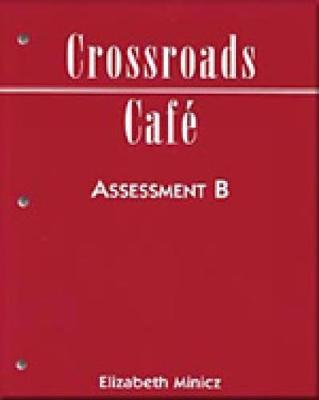 Crossroads Cafe: Assessment Pkg. B (Paperback)