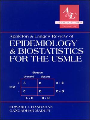 Appleton and Lange's Review of Epidemiology and Biostatistics for the USMLE - Appleton & Lange Review Book (Paperback)