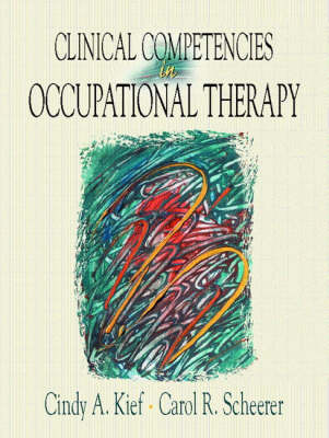 Clinical Competencies in Occupational Therapy (Paperback)