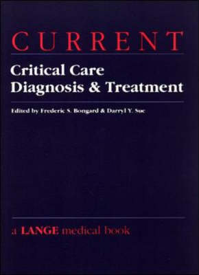 Current Critical Care: Diagnosis and Treatment - Lange Current Series (Paperback)