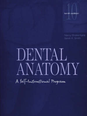 Dental Anatomy: A Self-Instructional Program (Paperback)