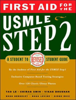 First Aid for the USMLE Step 2: A Student-to-student Guide - A student-to-student guide (Paperback)