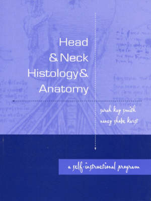 Head and Neck Anatomy: A Self Instructional Program (Paperback)