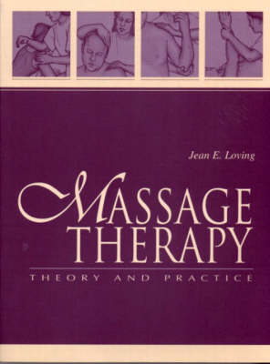 Massage Therapy: Theory and Practice (Paperback)