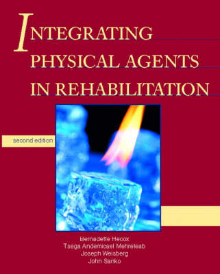 Integrating Physical Agents in Rehabilitation (Paperback)