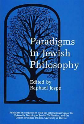 Paradigms in Jewish Philosophy (Hardback)