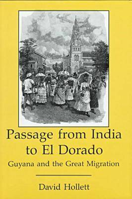 Passage from India to El Dorado (Hardback)