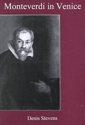 Monteverdi in Venice (Hardback)