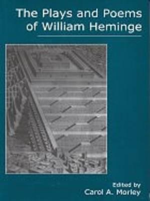 The Plays and Poems of William Heminge (Hardback)
