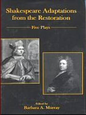 Shakespeare Adaptations from the Restoration: Five Plays (Hardback)